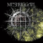 Meshuggah — Chaosphere (1998)