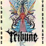 Tribune — Elder Lore — The Dark Arts (2012)