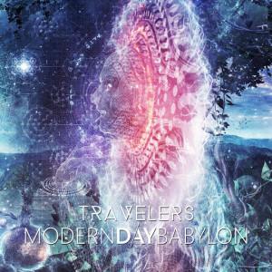 Modern Day Babylon - Travelers (2013)