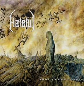 Hateful - Coils Of A Consumed Paradise (2010)