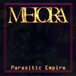 Melora — Parasitic Empire (2010)