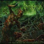 Deformatory — In The Wake of Pestilence (2013)
