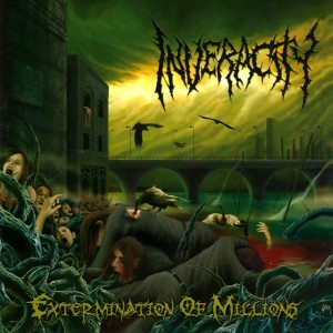 Inveracity - Extermination Of Millions (2007)