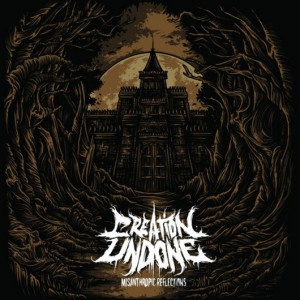 Creation Undone - Misanthropic Reflections (2012)