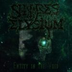Shores Of Elysium — Entity In The Void (2013)