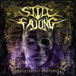 Still Falling — Counterfeit Existence (2012)