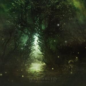Warforged – Essence Of The Land (2014)
