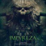 Impureza — El Nuevo Reino De Los Ahorcados — Leyenda Negra (2013)
