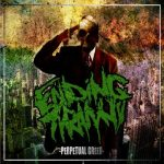 Ending Tyranny — Perpetual Greed (2013)