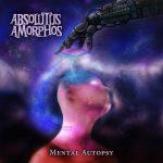 Absolutus Amorphos — Mental Autopsy (2014)