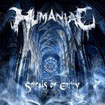 Humaniac — Spirals Of Entity (2014)