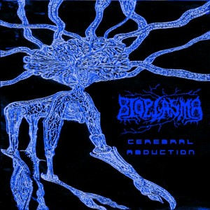 Bioplasma - Cerebral Abduction (2013)