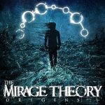 The Mirage Theory — Origins (2014)