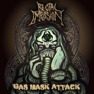 Rectal Implosion - Gas Mask Attack (2014)