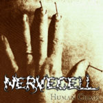 Nervecell — Human Chaos (2004)