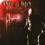 Deep In Hate — Only The Strong Survive (2007)