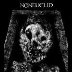 Noneuclid — Metatheosis (2014)
