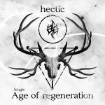 Hectic — Age Of Regeneration (2014)