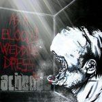 Acheode — As A Bloody Wedding Dress (2009)
