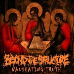 Beyond the Structure — Nauseating Truth (2014)