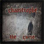 Chaostrophe — The Curse (2014)