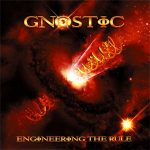 Gnostic — Engineering The Rule (2009)