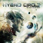 Hybrid Circle — A Matter Of Faith (2014)