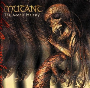 Mutant - The Aeonic Majesty (2001)