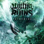 Within The Ruins — Phenomena (2014)
