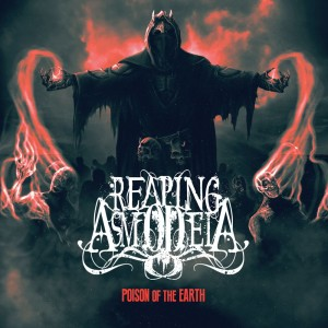 Reaping Asmodeia - Poison Of The Earth (2014)