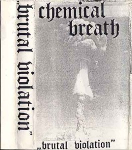 Chemical Breath - Brutal Violation (1990)