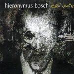 Hieronymus Bosch — Equivoke (2008)