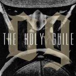 The Holy Guile — OG (2014)