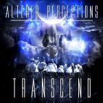 Altered Perceptions — Transcend-Revert (2014)