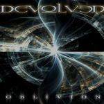 Devolved — Oblivion (2011)