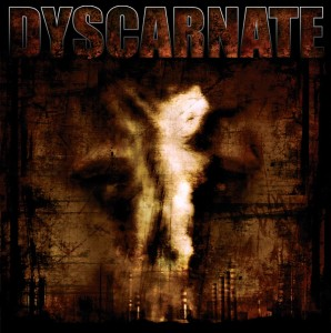 Dyscarnate - Annihilate To Liberate (2008)