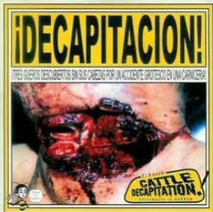 Cattle Decapitation - Decapitacion (2000)
