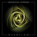 Sickening Horror — Overflow (2015)
