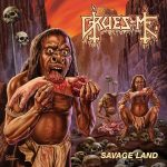 Gruesome — Savage Land (2015)