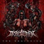 Dissolution — The Beginning (2015)