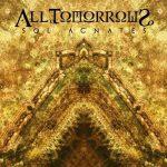 All Tomorrows — Sol Agnates (2015)