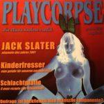 Jack Slater — Playcorpse (2001)