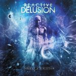 Reactive Delusion — Paradox Of Perception (2015)