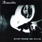 Asmodée — Symptômes De Ruine (2002)