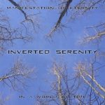 Inverted Serenity — Manifestation Of Eternity In A World Of Time (2013)