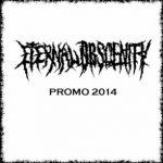 Eternal Obscenity — Promo (2014)