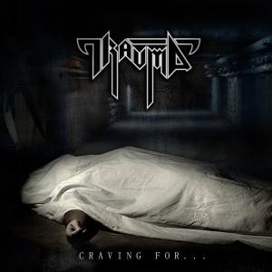 Trauma - Craving For (2015)