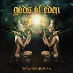 Gods Of Eden — From The End Of Heaven (2015)