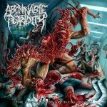Abominable Putridity — The Anomalies Of Artificial Origin (Remixed & Remastered) (2015)