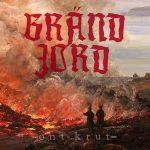 Bränd Jord — Ont Krut (2015)